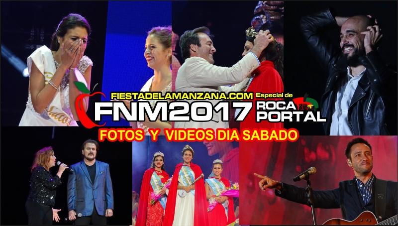 FOTOS y VIDEOS del DIA SABADO – FIESTA NACIONAL de la MANZANA 2017, PIMPINELA, LUCIANO PEREYRA, ABEL PINTOS, ELECCION de la REINA