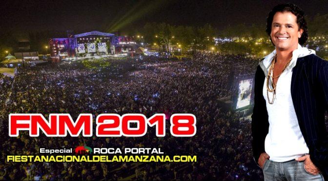 La FIESTA NACIONAL de la MANZANA 2018 cierra con CARLOS VIVES !